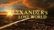 Alexanders Lost World