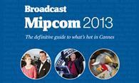 Broadcast Mipcom 2013
